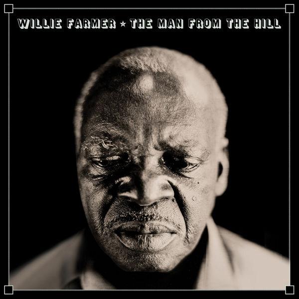 Willie Farmer - I Am the Lightning