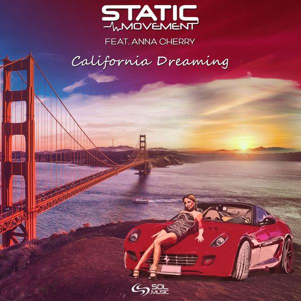 Static Movement - California Dreaming