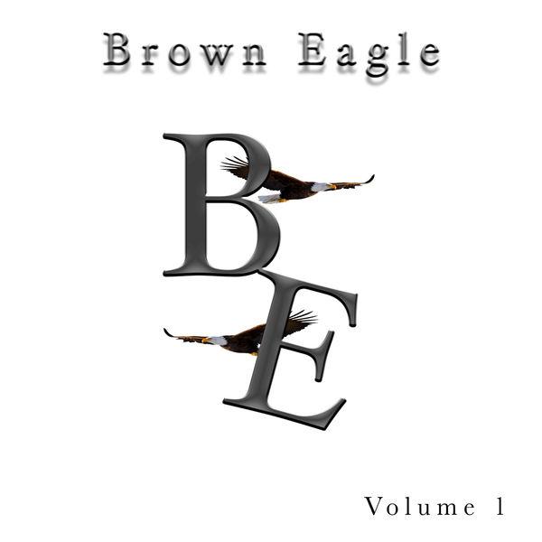 Brown Eagle - Brown Eagle, Vol. 1
