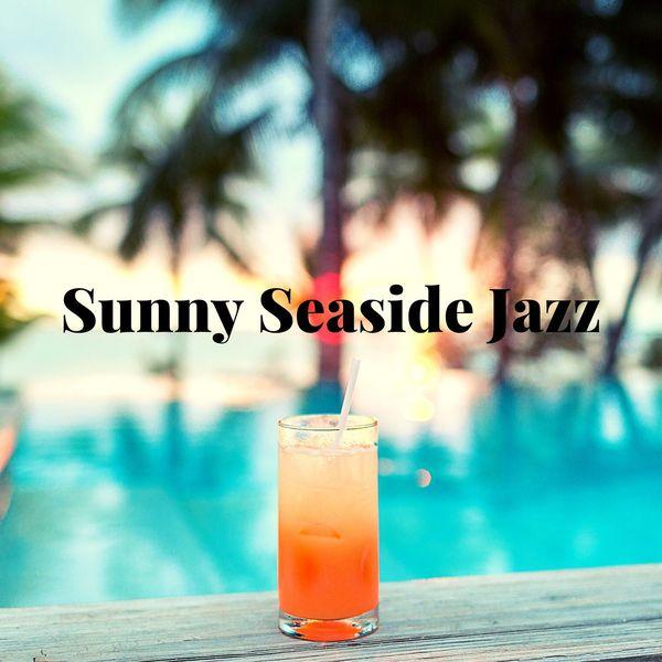 Jazz Instrumental Relax Center - Sunny Seaside Jazz: Mood Jazz and Bossa Nova Instrumental Music