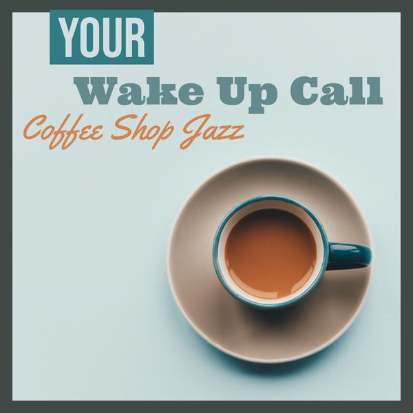 Lifebeats - Your Wake Up Call (Coffee Shop Jazz)