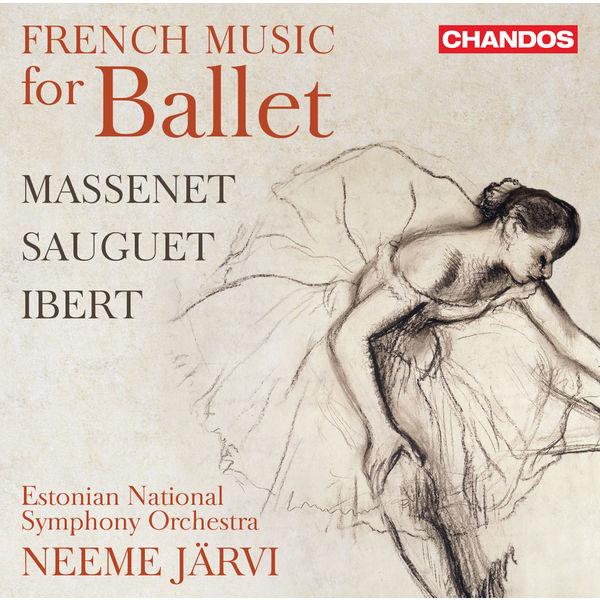 Neeme Järvi - French Music for Ballet