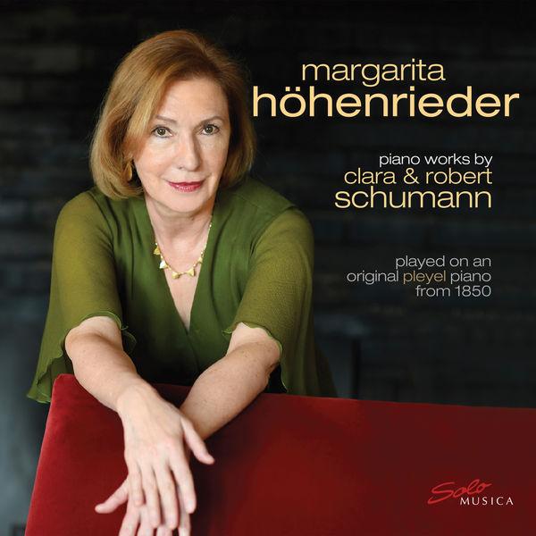 Margarita Hohenrieder - Clara & Robert Schumann: Works for Piano