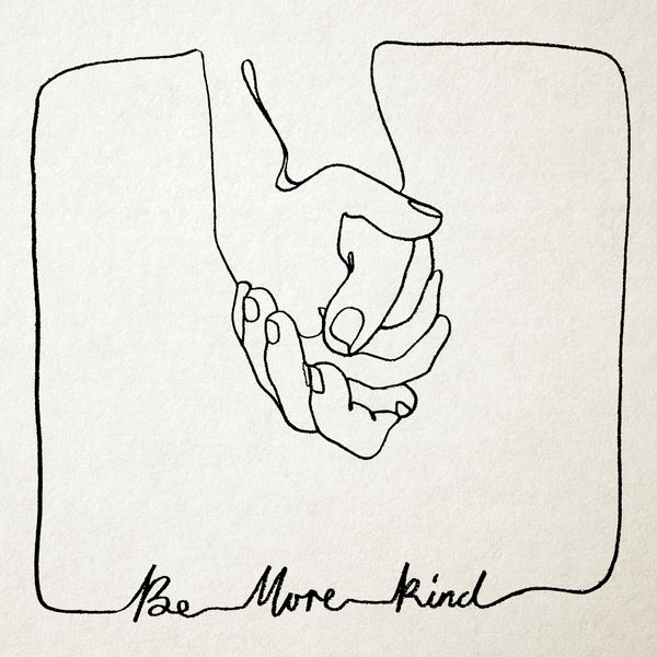 Image result for Be More Kind album