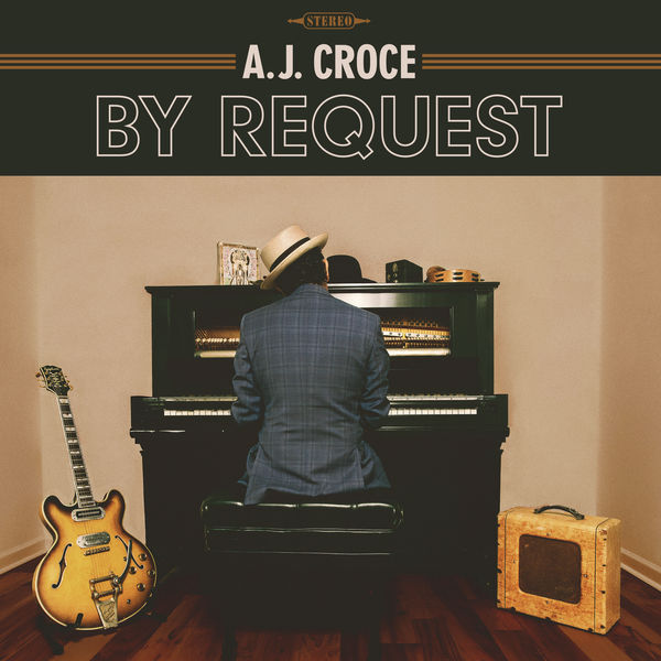 A.J. Croce|By Request