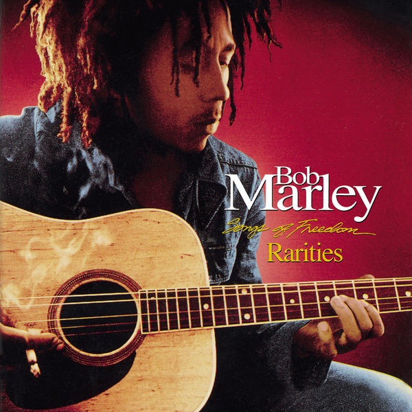 Bob Marley & The Wailers - Songs Of Freedom Rarities