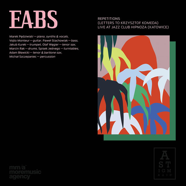 EABS|Repetitions (Letters to Krzysztof Komeda)  (Live at Jazz Club Hipnoza, Katowice)
