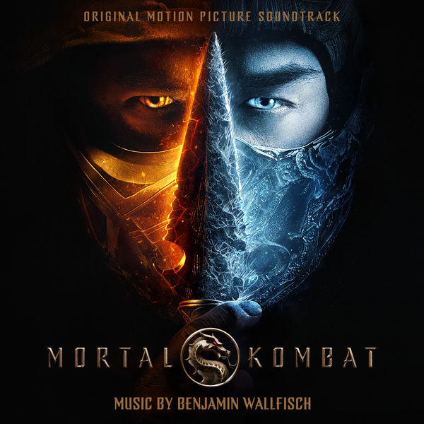 Benjamin Wallfisch - Mortal Kombat (Original Motion Picture Soundtrack)
