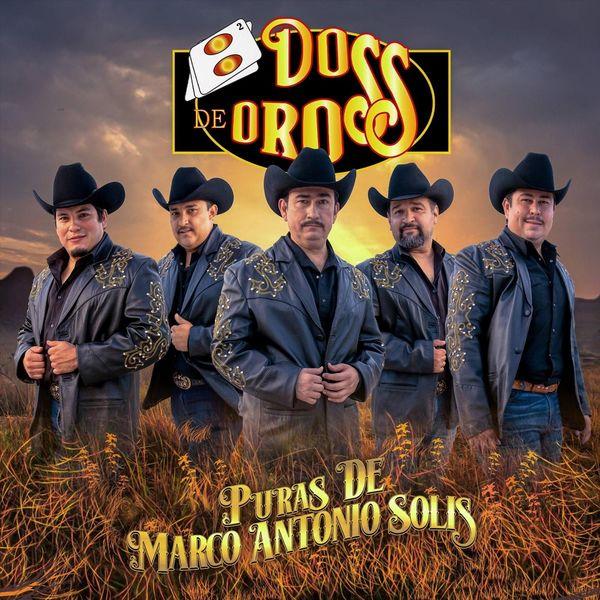Dos de Oros - Puras de Marco Antonio Solis