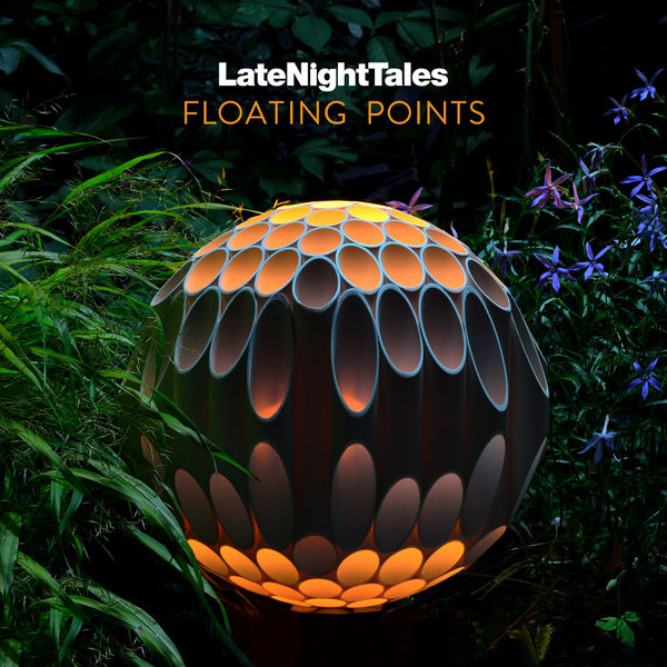 Floating Points - Late Night Tales: Floating Points