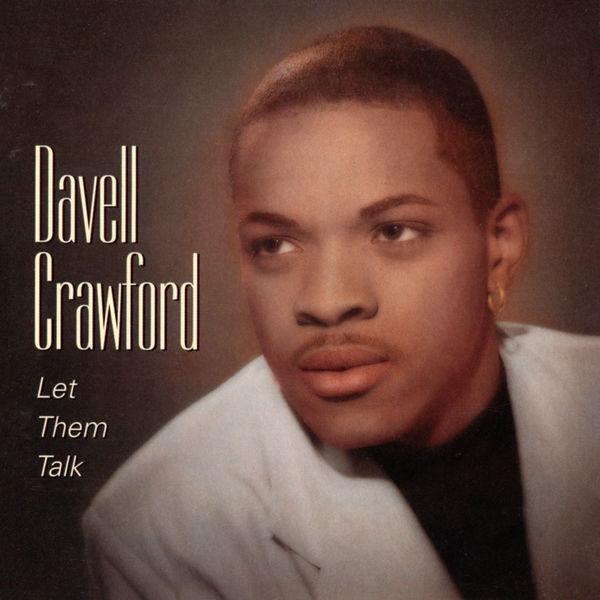 Davell Crawford|Let Them Talk