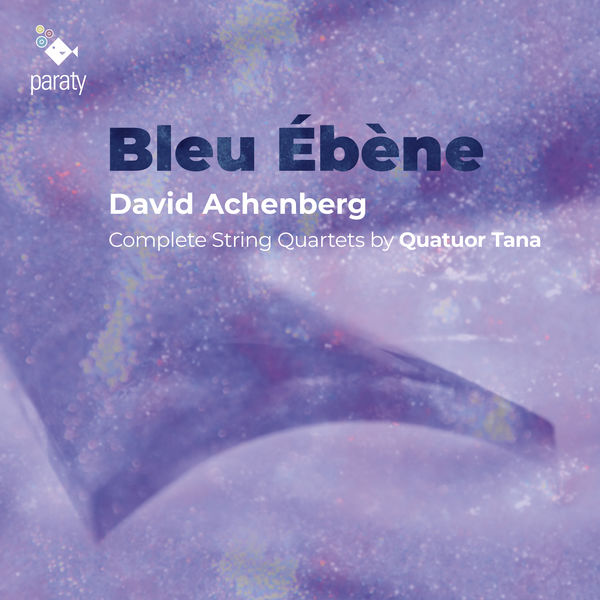 Quatuor Tana - Bleu Ébène