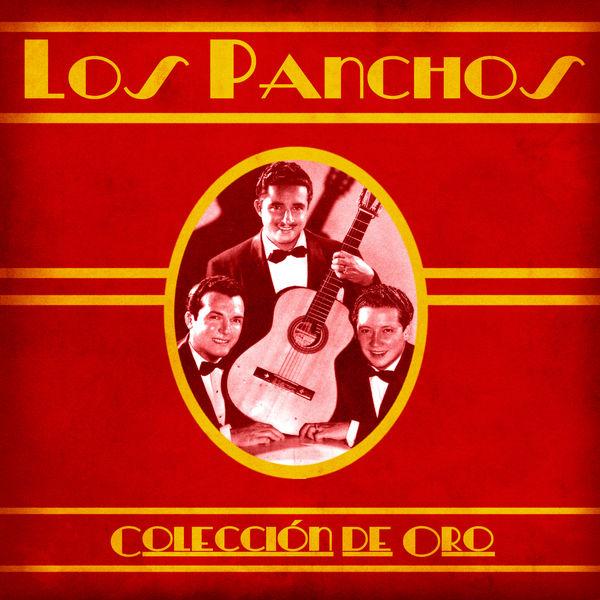 Los Panchos - Colección de Oro (Remastered)
