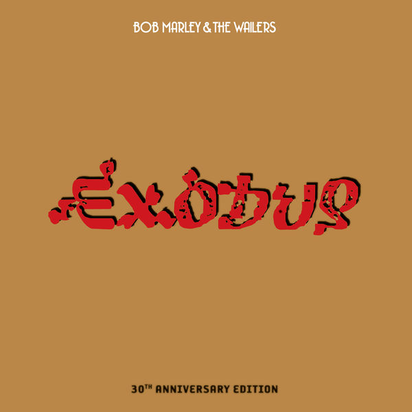 Bob Marley & The Wailers - Exodus 30th Anniversary Edition