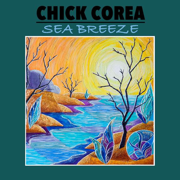 Chick Corea - Sea Breeze