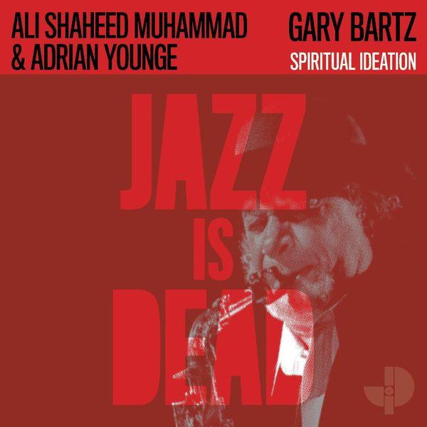 Gary Bartz - Spiritual Ideation