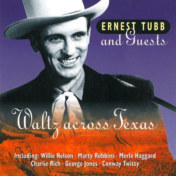 Ernest Tubb - Waltz Across Texas