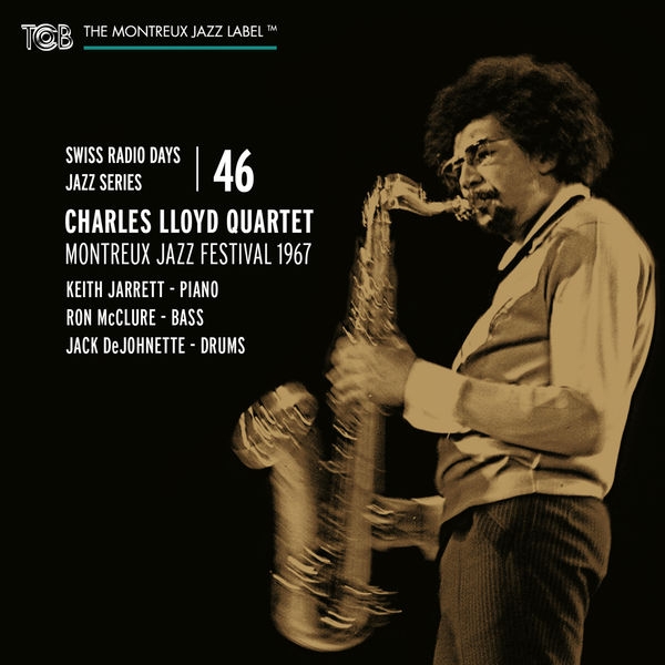 Charles Lloyd Quartet Swiss Radio Days Jazz Series Vol. 46: Charles Lloyd Quartet, Live at Montreux Jazz Festival 1967 (Live at Montreux Jazz Festival 1967)