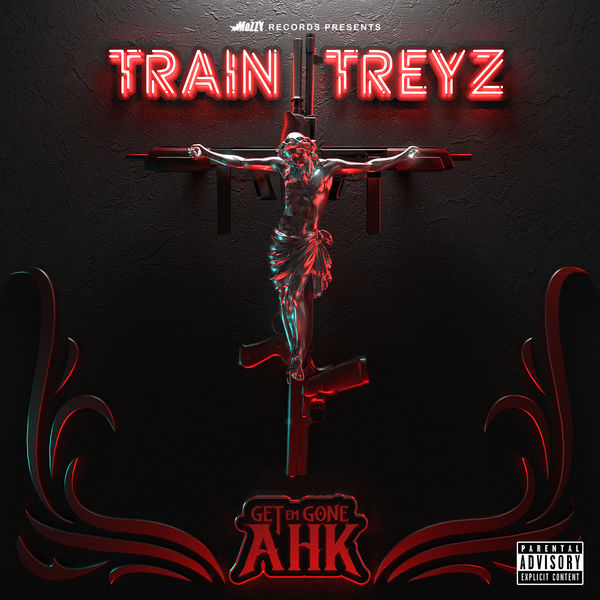 Get Em Gone Ahk | Train Treyz – Download and listen to the album
