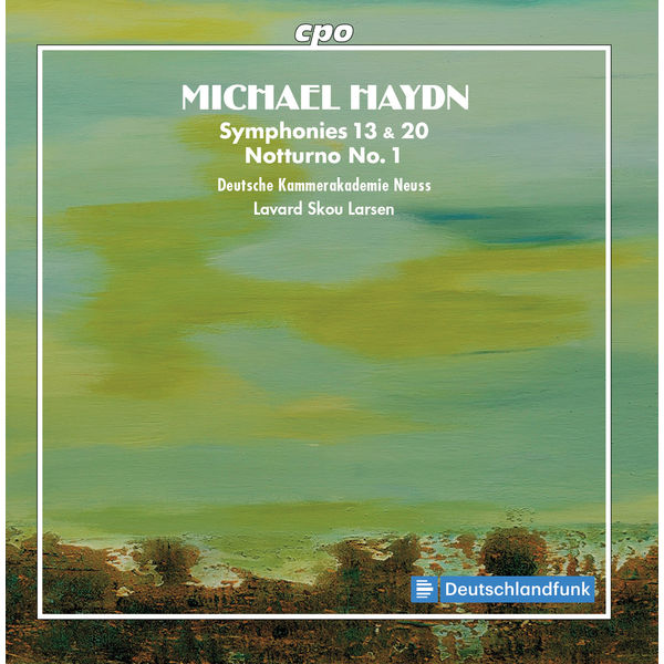 German Chamber Academy Neuss - Michael Haydn: Symphonies & Notturno