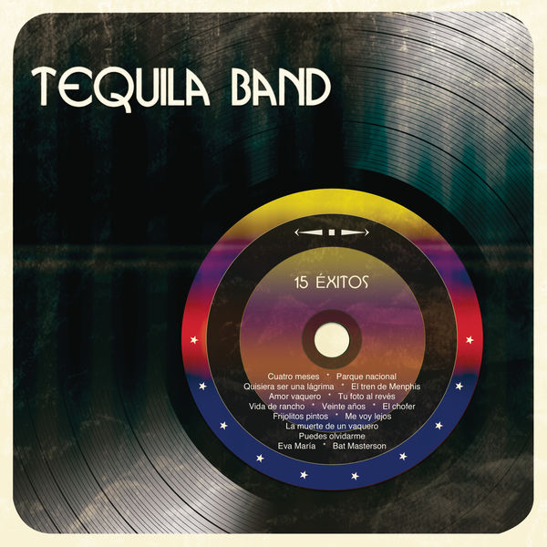 Tequila Band - 15 Éxitos
