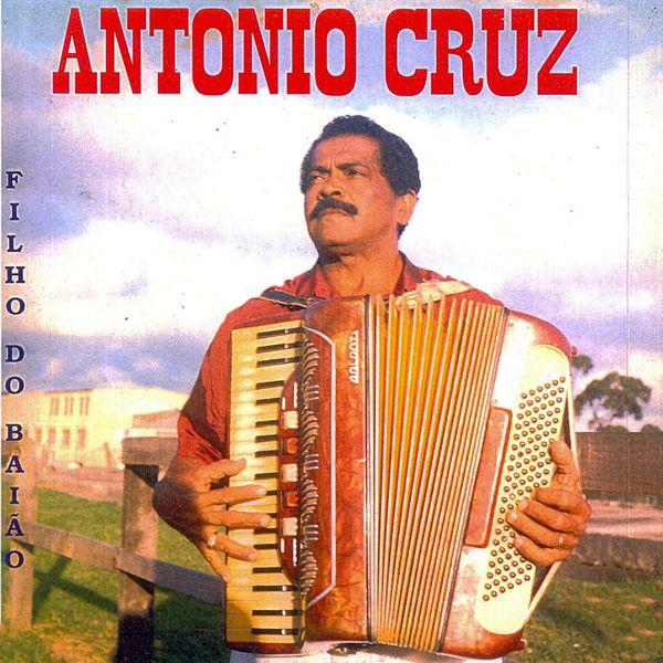 Antonio Cruz - Filho do Baião