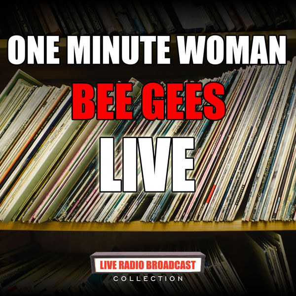 Bee Gees - One Minute Woman