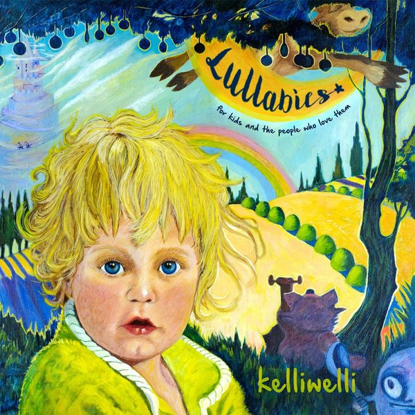 Kelli Welli|Lullabies: For Kids and the People Who Love Them - EP