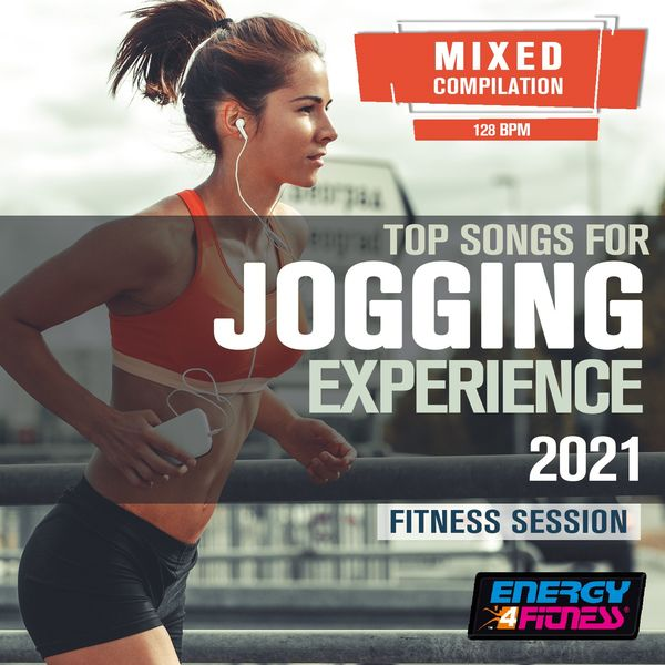 Various Artists - Top Songs For Jogging Experience 2021 Fitness Session