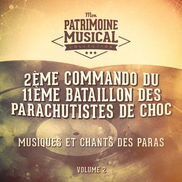2ème commando du 11ème bataillon des parachutistes de choc - Musiques et chants des paras, vol. 2