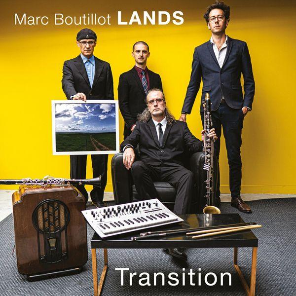 Marc Boutillot Lands - Transition