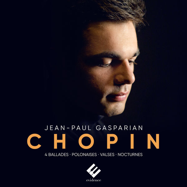 Jean-Paul Gasparian - Chopin : 4 Ballades, Polonaise Héroïque, Polonaise Fantaisie, Nocturnes, Waltzes