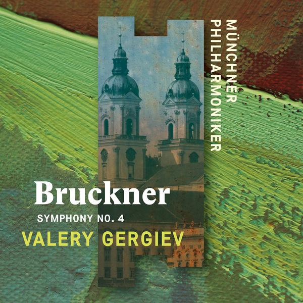 """Münchner Philharmoniker - Bruckner: Symphony No. 4, """"Romantic"""""""