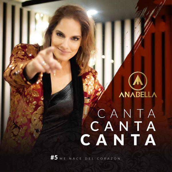 Anabella - Canta, Canta, Canta