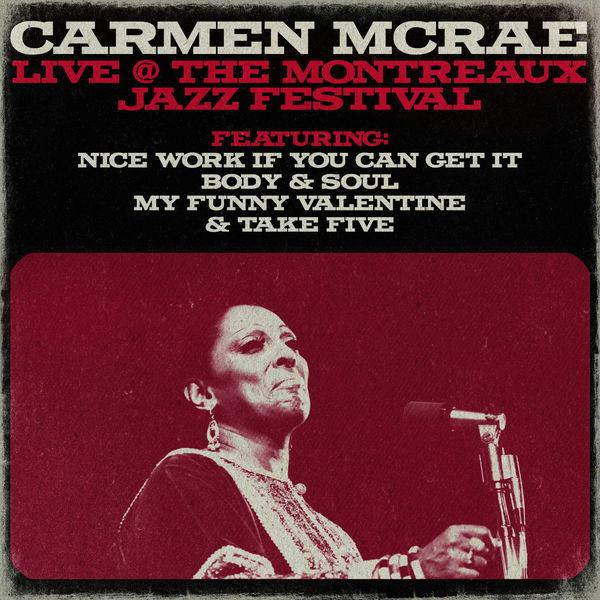 Carmen McRae|Carmen Mcrae at the Montreaux Jazz Festival (Live)