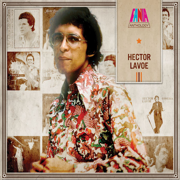 Hector Lavoe - Anthology
