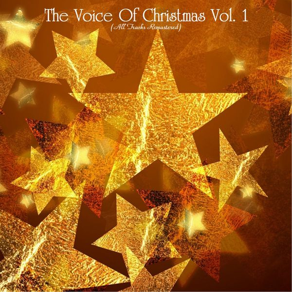 Various Artists - The Voice Of Christmas Vol 1 (All Tracks Remastered)