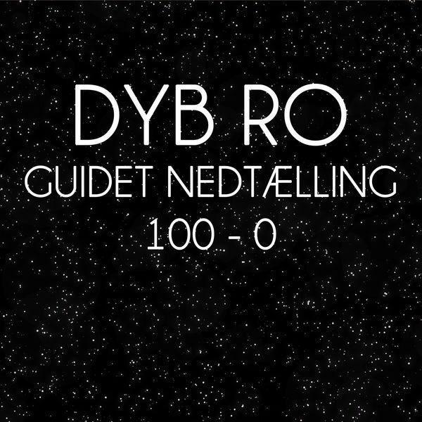 Dyb Ro - Guidet Nedtælling 100-0