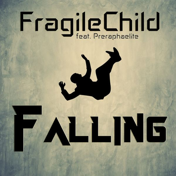 FragileChild|Falling