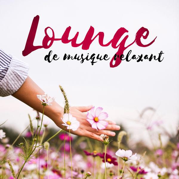 Various Artists - Lounge de musique relaxant