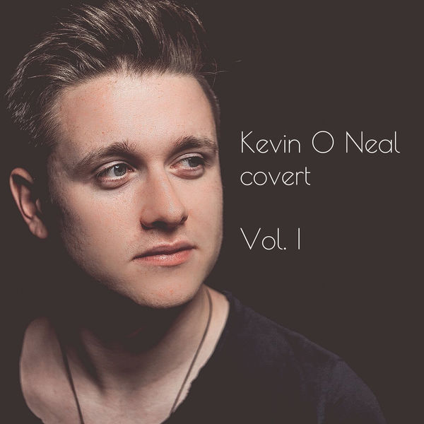 Kevin O Neal - Kevin O Neal covert, Vol. I
