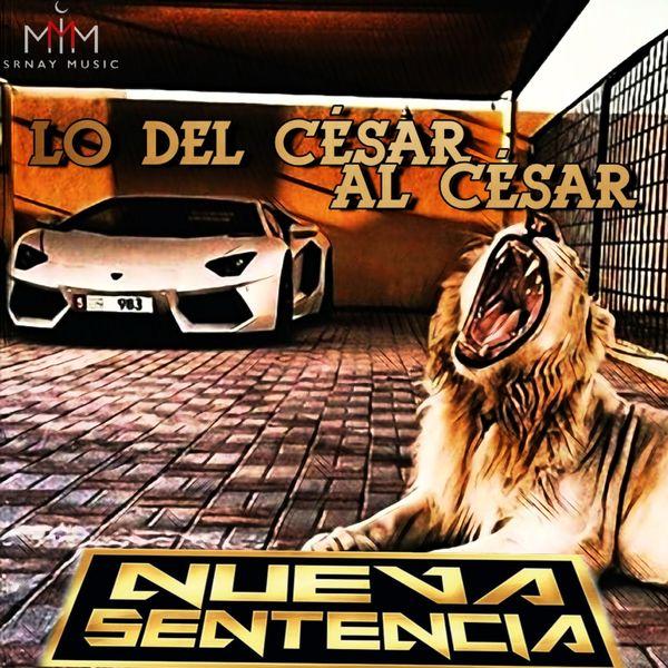Nueva Sentencia - Lo del Cesar al Cesar