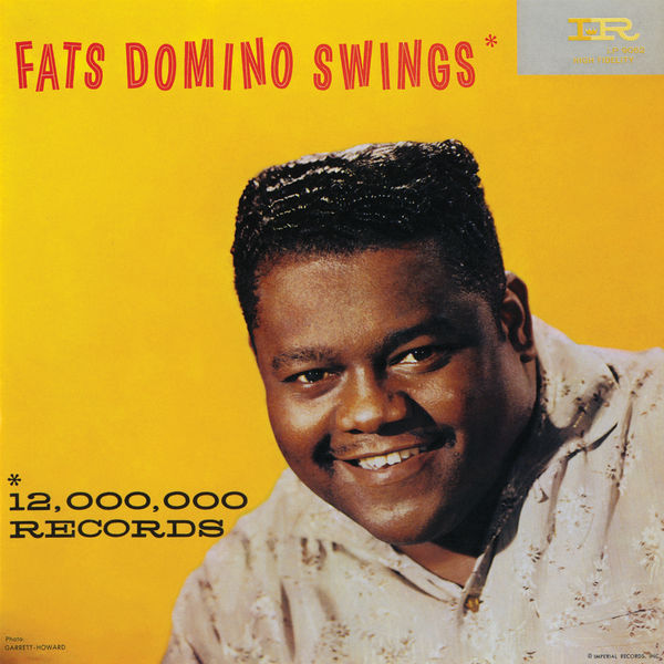 Fats Domino|Fats Domino Swings