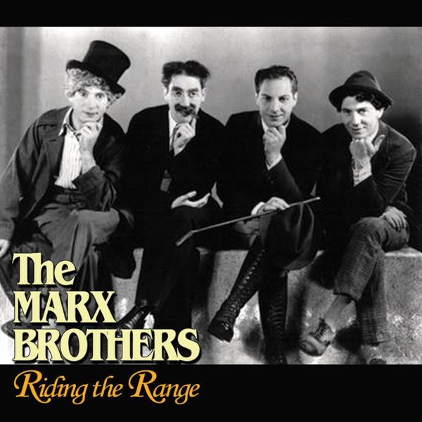 The Marx Brothers - Riding The Range