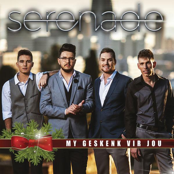 Serenade - My Geskenk Vir Jou