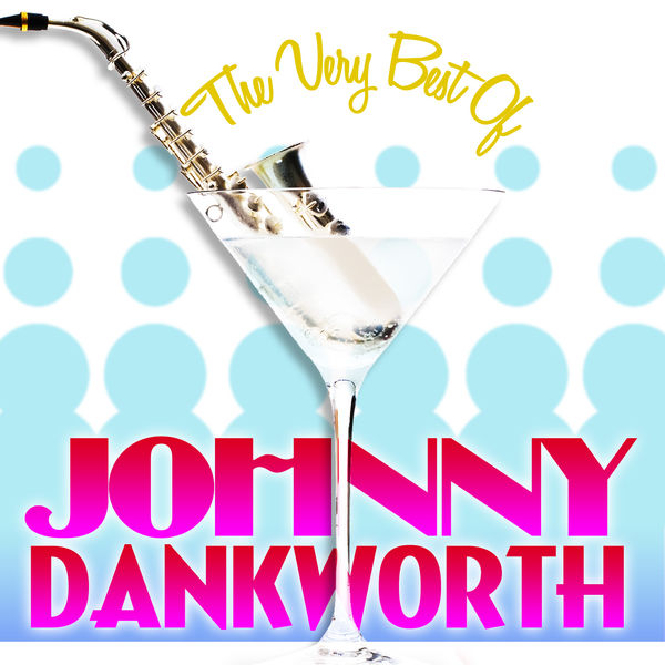 Johnny Dankworth - The Very Best Of