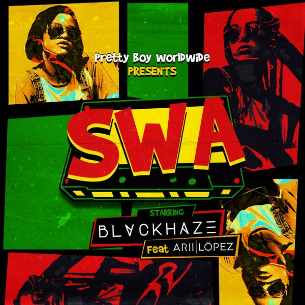 Blvckhaze - SWA (feat. Arii Lopez)