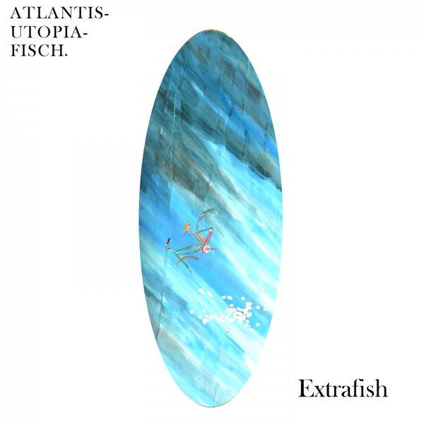 Extrafish - Atlantis-Utopia-Fisch