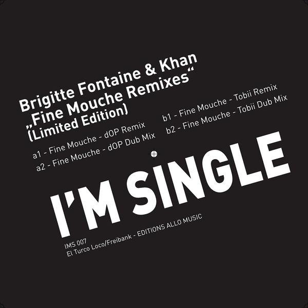 Brigitte Fontaine - Fine Mouche Remixes