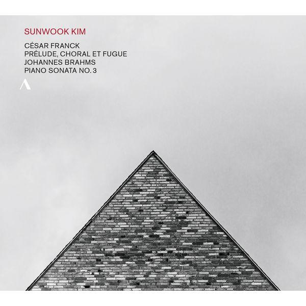 Sunwook Kim - Franck: Prélude, choral et fugue - Brahms: Piano Sonata No. 3